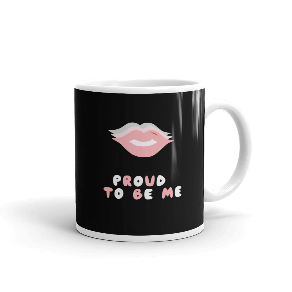 Proud To Be Me Mug - Hope Tribe Mental Health Apparel & Gifts