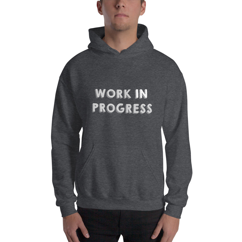 Work In Progress Hoodie