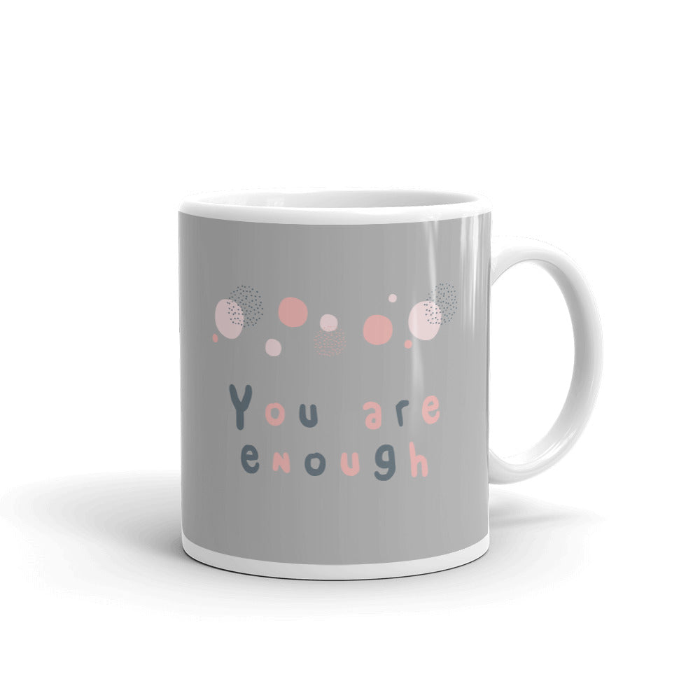 You Are Enough Mug - Hope Tribe Mental Health Gifts