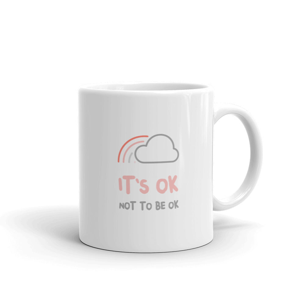 It's Ok Not To Be Ok Mug - Hope Tribe Mental Health