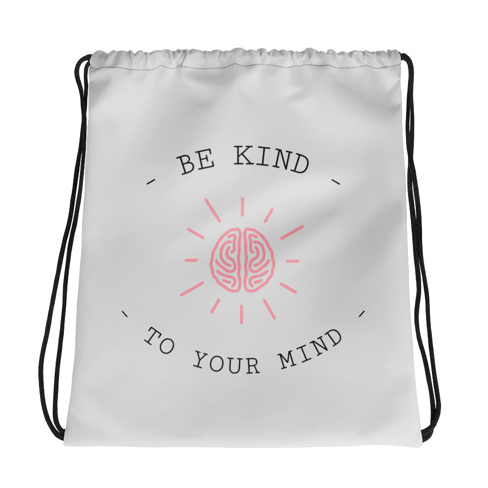 Be Kind To Your Mind Gym Bag