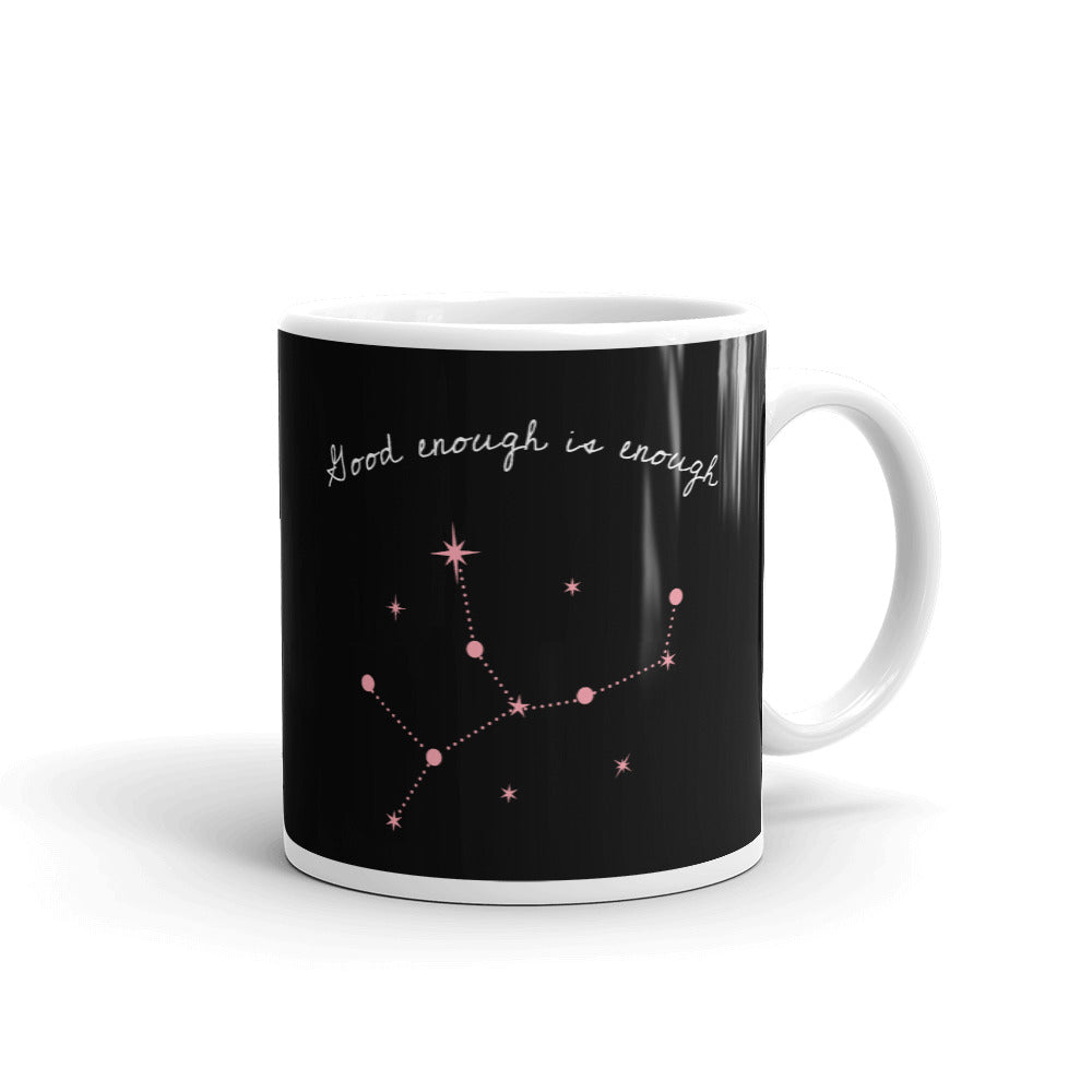Good Enough Is Enough Mug
