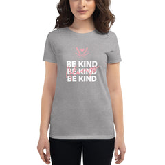 Be Kind Always Women's Fitted T-Shirt Grey - Hope Tribe Mental Health