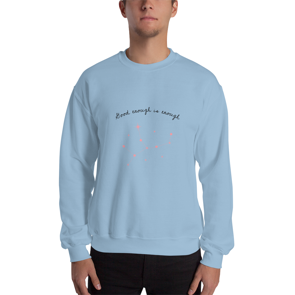Good Enough Is Enough Men's Sweatshirt Light Blue- Hope Tribe Mental Health