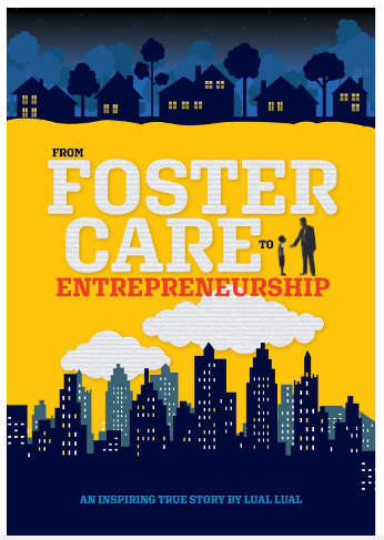 From Foster Care To Entrepreneurship Book