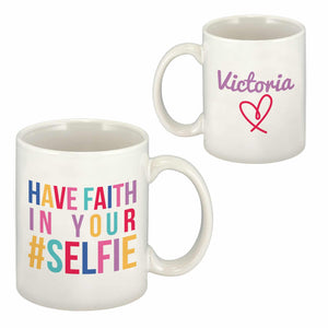 personalised have faith in your selfie mug