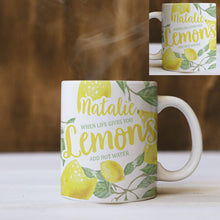 personalised when life gives you lemons mug