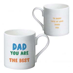 Dad You Are…. Mug