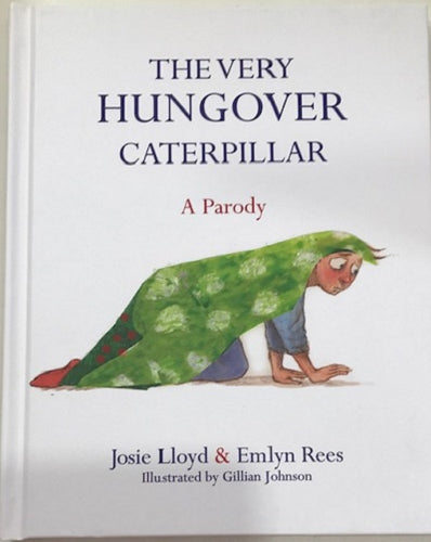 book the very hungover caterpillar