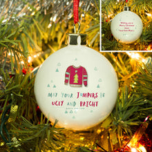 personalised may your jumpers be ugly and bright christmas bauble