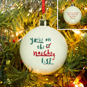 personalised you're on the naughty list christmas bauble