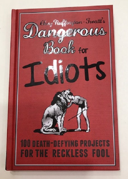 book dangerous book for idiots