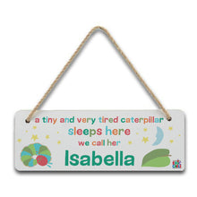 personalised hungry caterpillar tiny and tired hanging door sign