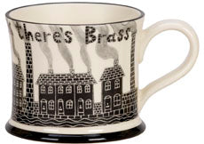 where theres muck theres brass mug