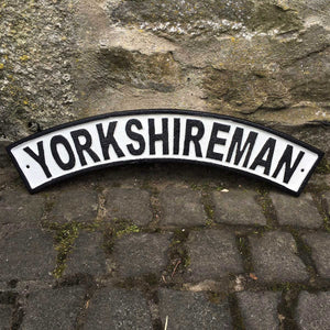 Yorkshireman Cast Iron Railway Sign