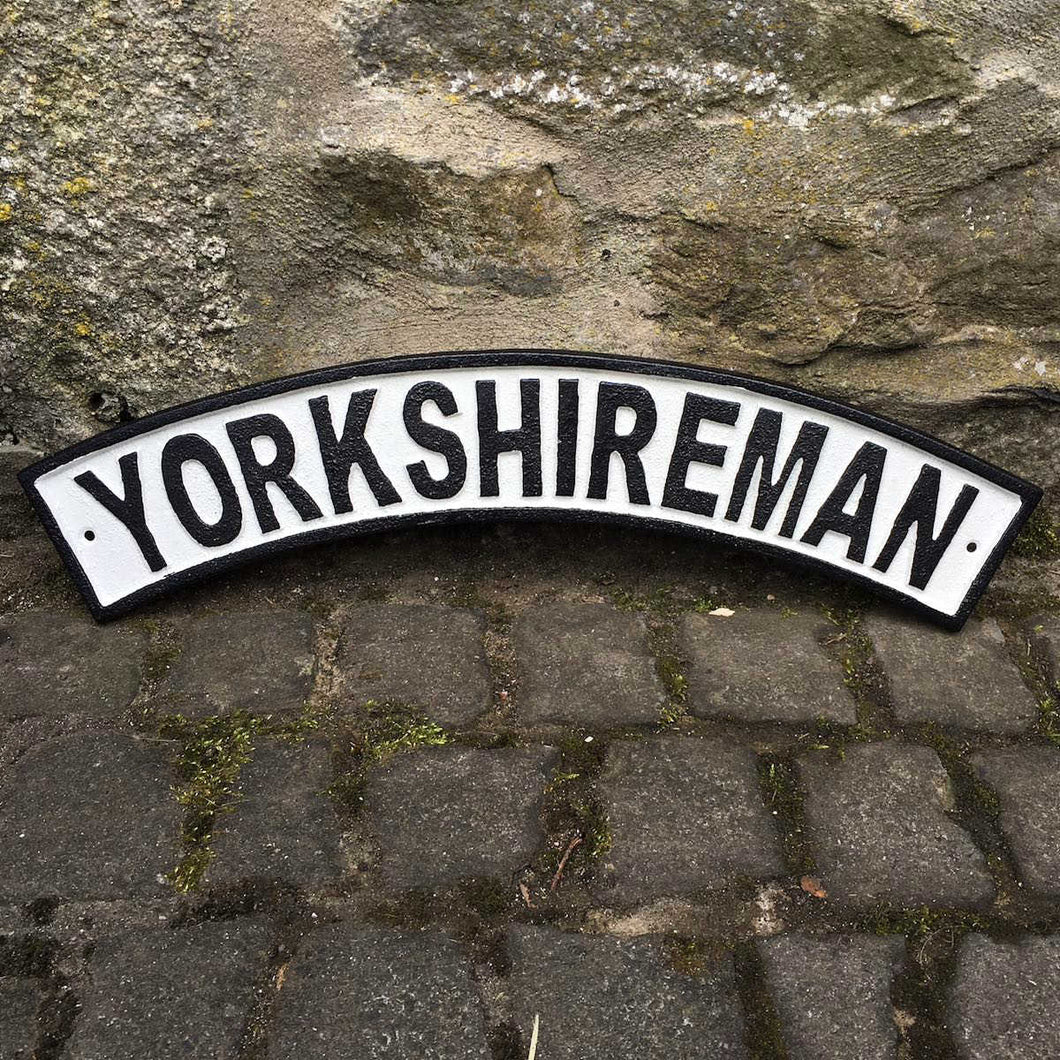 cast iron yorkshireman garden sign imperfect