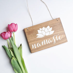 Namaste Sign, Hanging Yoga Sign, Hanging Namaste