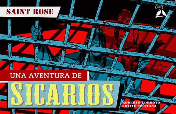 SICARIOS - Saint Rose