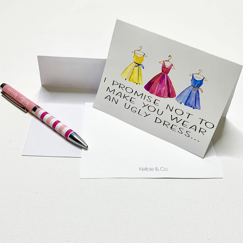 """Thank You Note - I Promise Not To Make You Wear An Ugly Dress"""