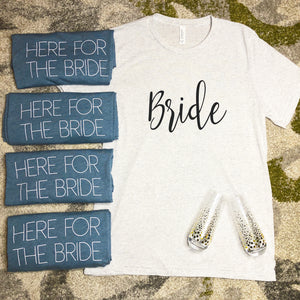 """Here For The Bride"""