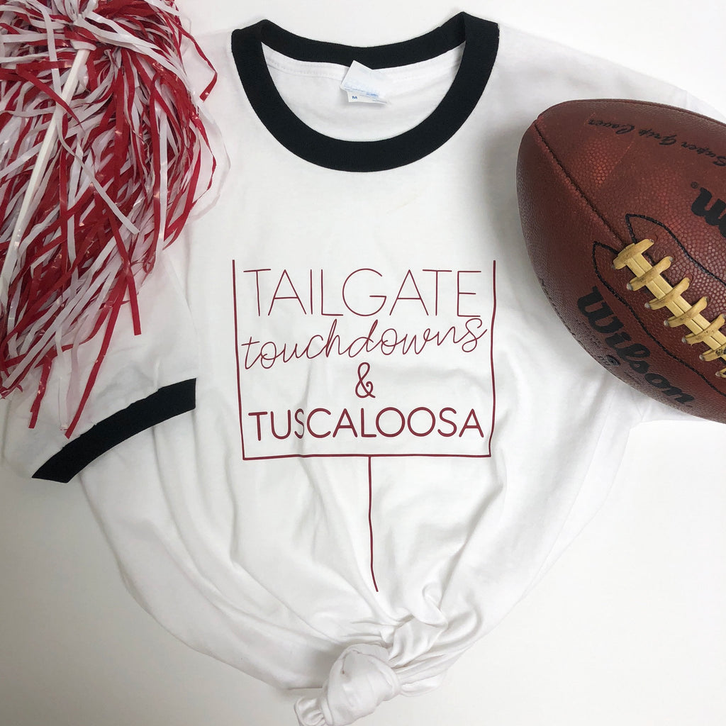 Tailgate Touchdowns and Tuscaloosa Ringer Tee