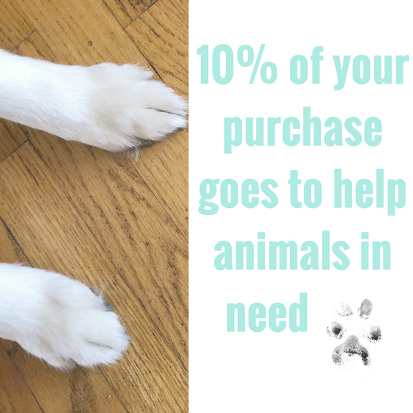 10% of proceeds go to animals in need