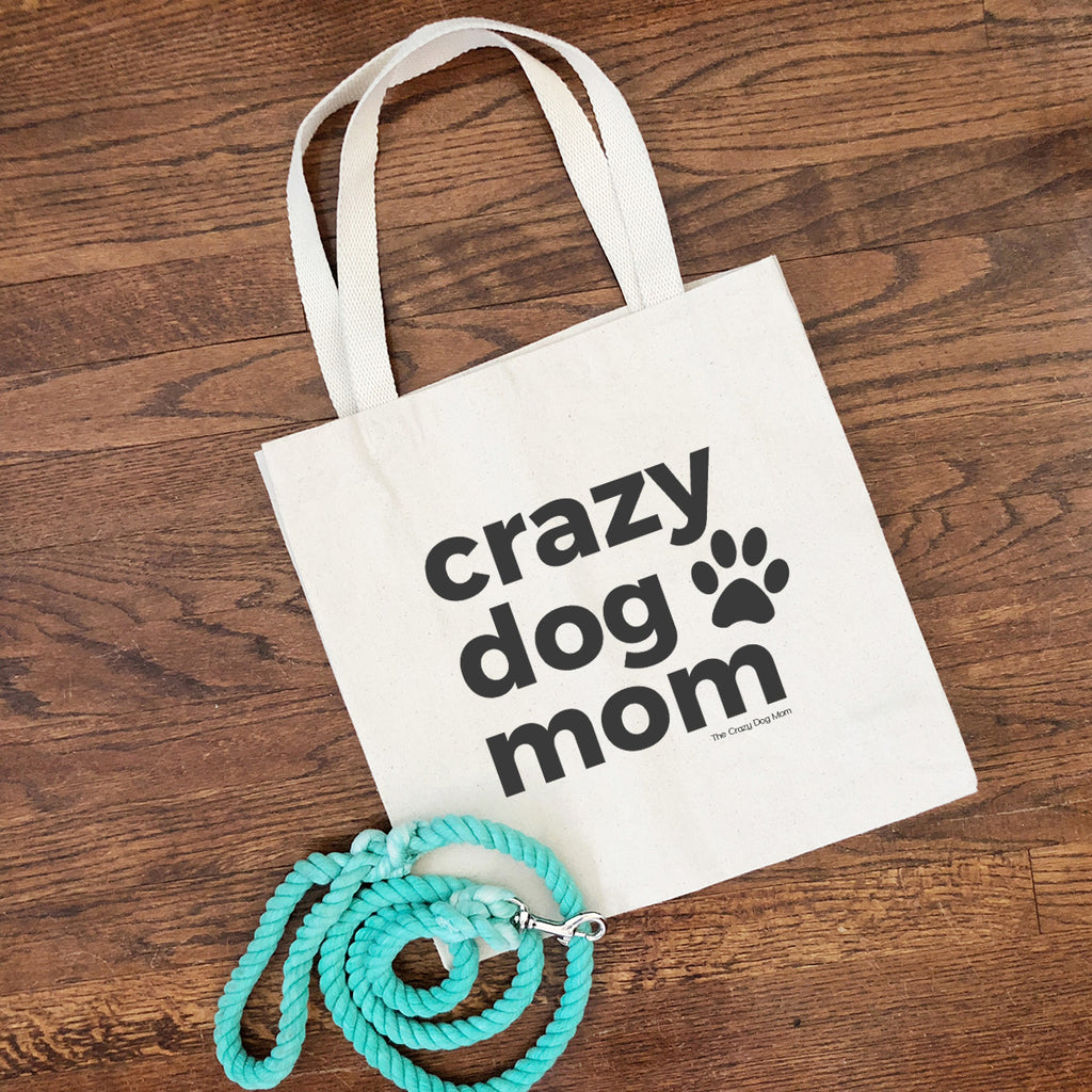 crazy dog mom tote bag