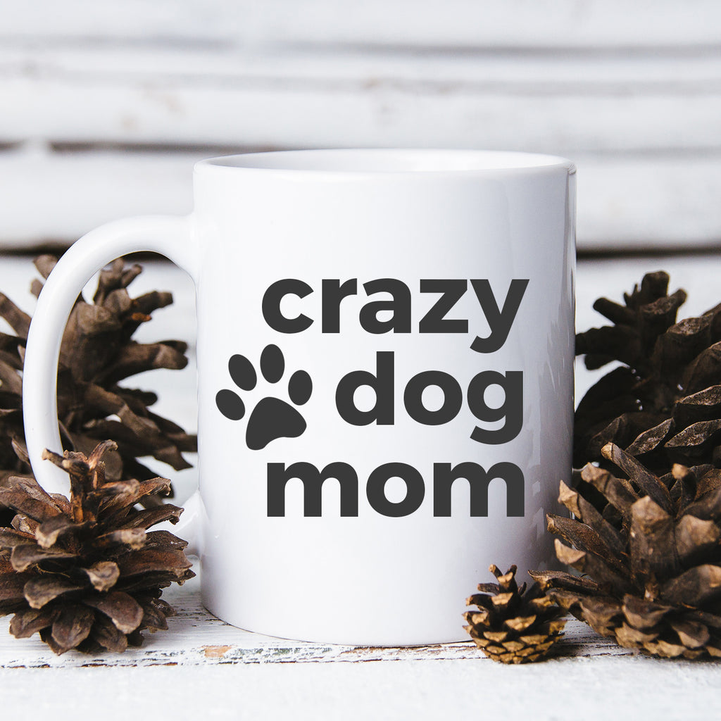 crazy dog mom mug