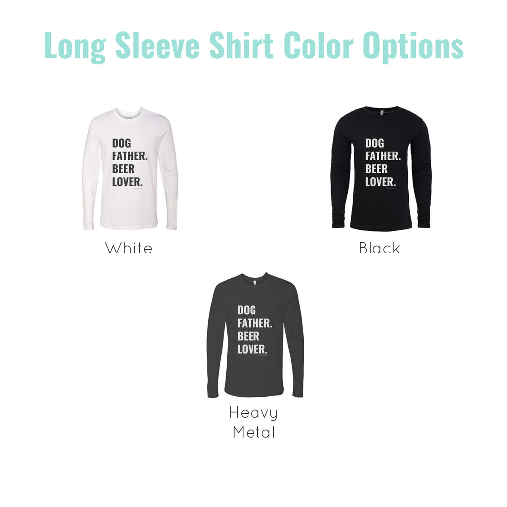 dog dad long sleeve colors