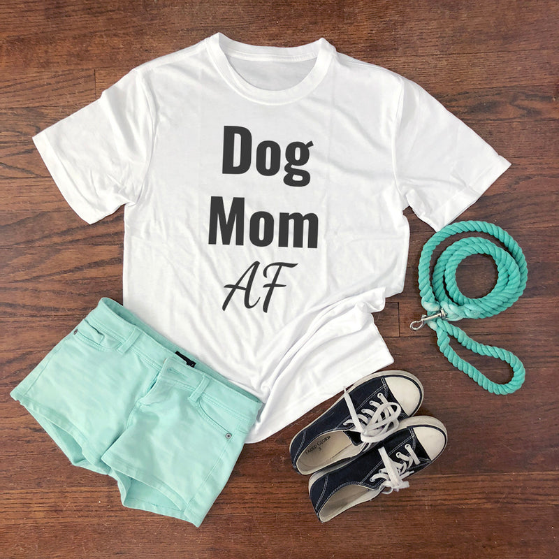 dog mom af shirt