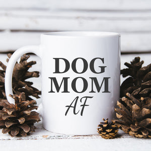 dog mom af coffee cup