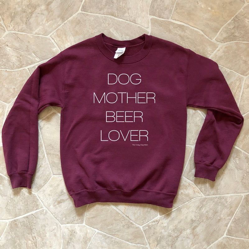 Dog Mother Beer Lover Sweatshirt