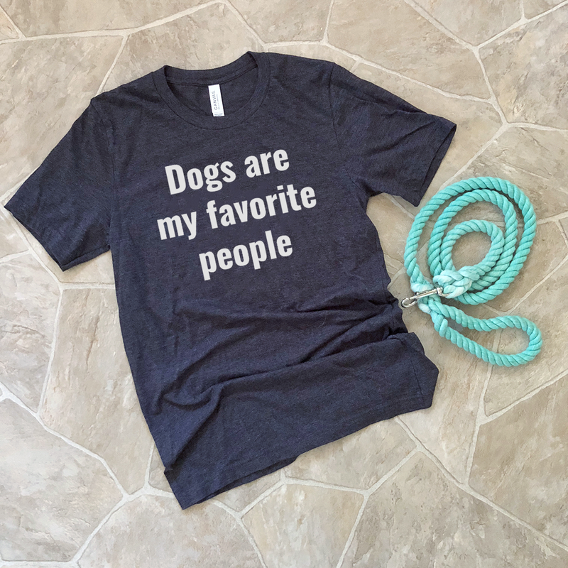 dogs are my favorite people shirt