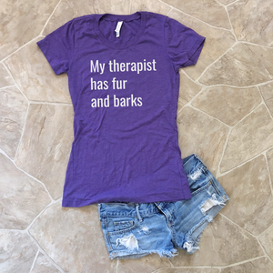 my therapist has fur and barks shirt