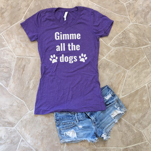 gimme all the dogs shirt
