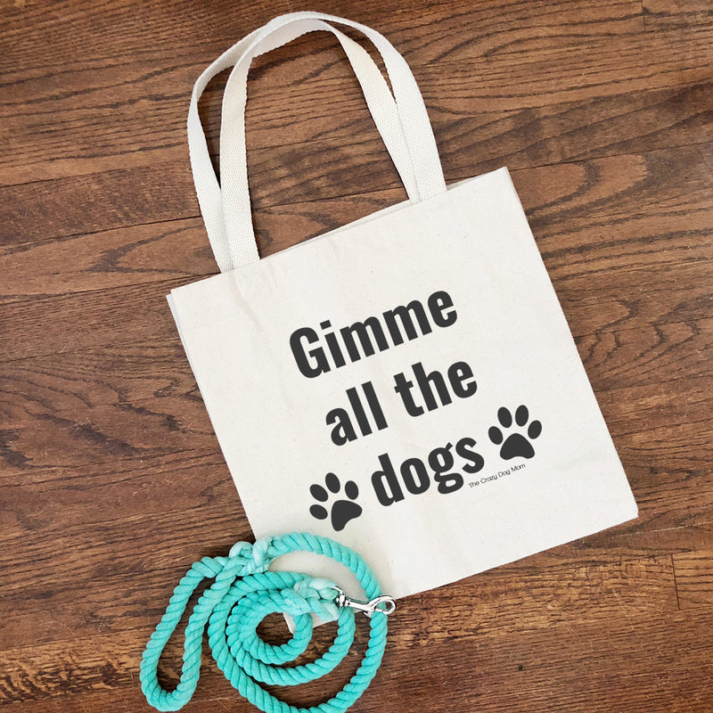 gimme all the dogs canvas bag