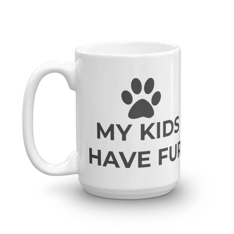 my kids have fur mug
