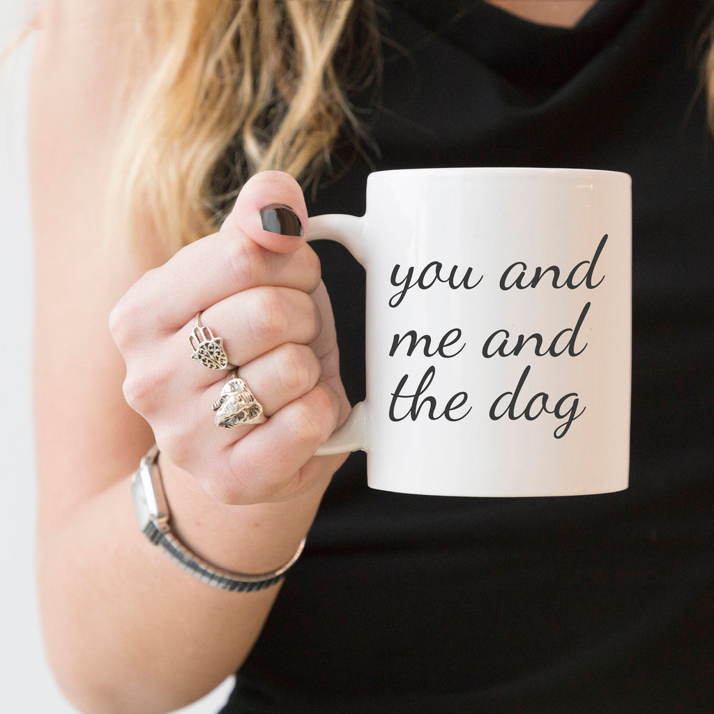you and me and the dog mug