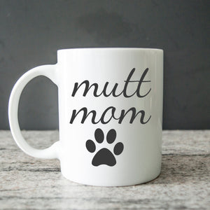 mutt mom coffee cup