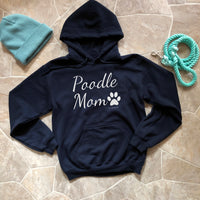 Poodle Mom Hooded Sweatshirt