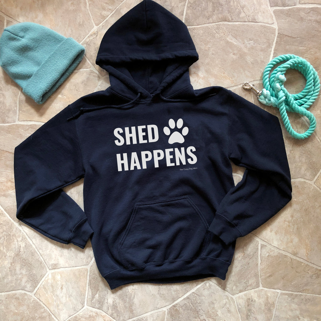 Shed Happens Hooded Sweatshirt