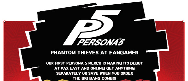 Persona 5 Merch Now at Fangamer.com