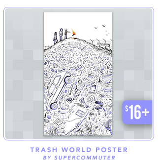 Supercommuter Trash World Poster at Fangamer.com