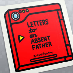 Letters to an Absent Father