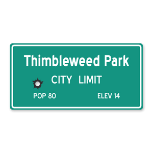 Thimbleweed Park Roadside Sign