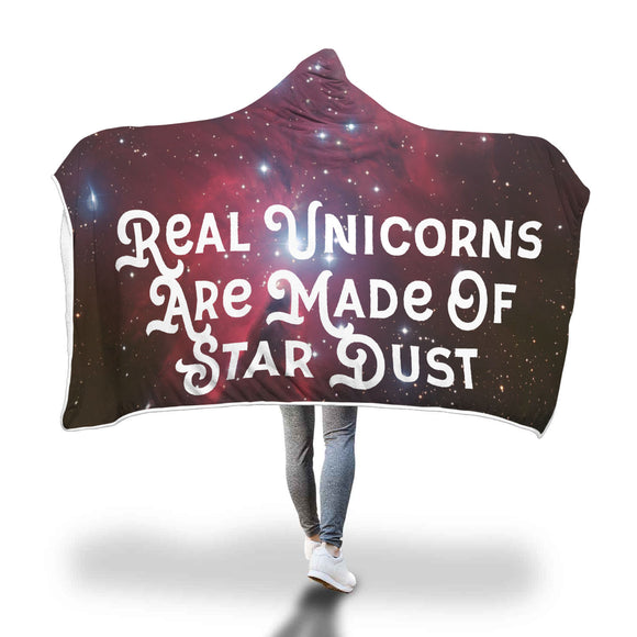 My Shimmering Unicorn Real Unicorns Are Made Of Star Dust Hooded Blanket