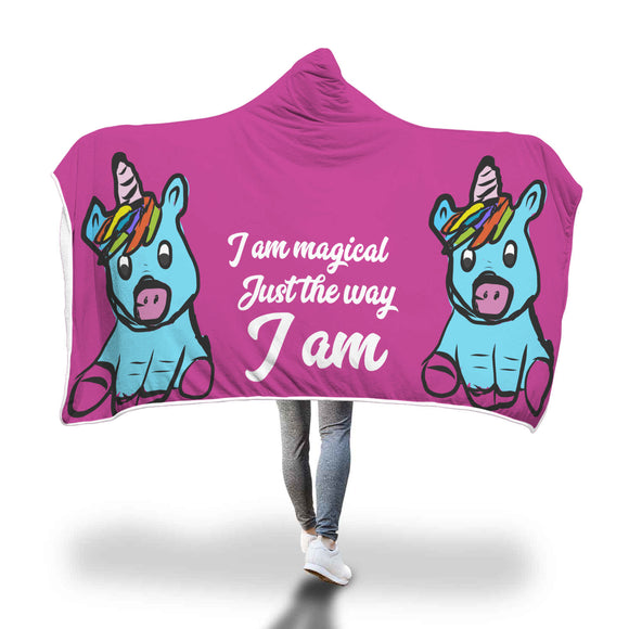 My Shimmering Unicorn I am Magical Just The Way I Am Hooded Blanket