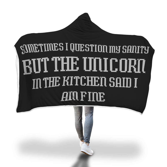 My Shimmering Unicorn Sometimes I Question My Sanity Funny Hooded Blanket