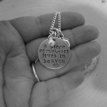 Load image into Gallery viewer, Piece of my Heart Lives In Heaven Hand Stamped Memorial Necklace