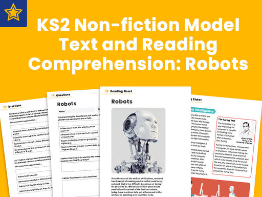 KS2 Non-fiction Model Text and Reading Comprehension: Robots